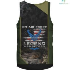 An Airforce Legend Has Retired Shirt Proud U.S Veteran A.F %tag familyloves.com