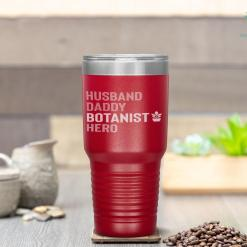 Botanist Dad Husband Daddy Hero Fathers Day Gift Tumbler %tag familyloves.com