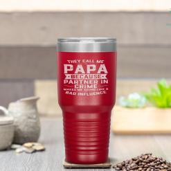 They Call Me Papa Because Partner In Crime Fathers Day Tumbler %tag familyloves.com