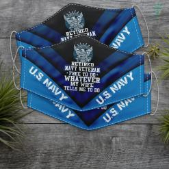 3X5 Us Navy Flag Retired Us Navy Veteran Free To Do Whatever My Wife Tell Tee Face Mask Gift %tag familyloves.com