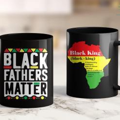 Black Lives Matter Chicago Black Fathers Matter For Men Dad History Month 11Oz 15Oz Black Mug %tag familyloves.com