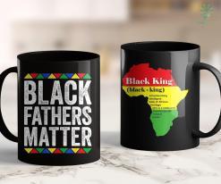 Blm Technologies Black Fathers Matter Black Pride Gift 11Oz 15Oz Black Mug %tag familyloves.com
