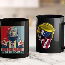 Donald J Trump T Shirts One For Pelosi One For Schiff Trump Supporters 11oz Coffee Mug %tag familyloves.com