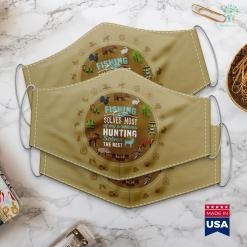 Best Hunting Caliber Fishing Solves Most Of My Problems Hunting Solves The Rest Cloth Face Mask Gift %tag familyloves.com
