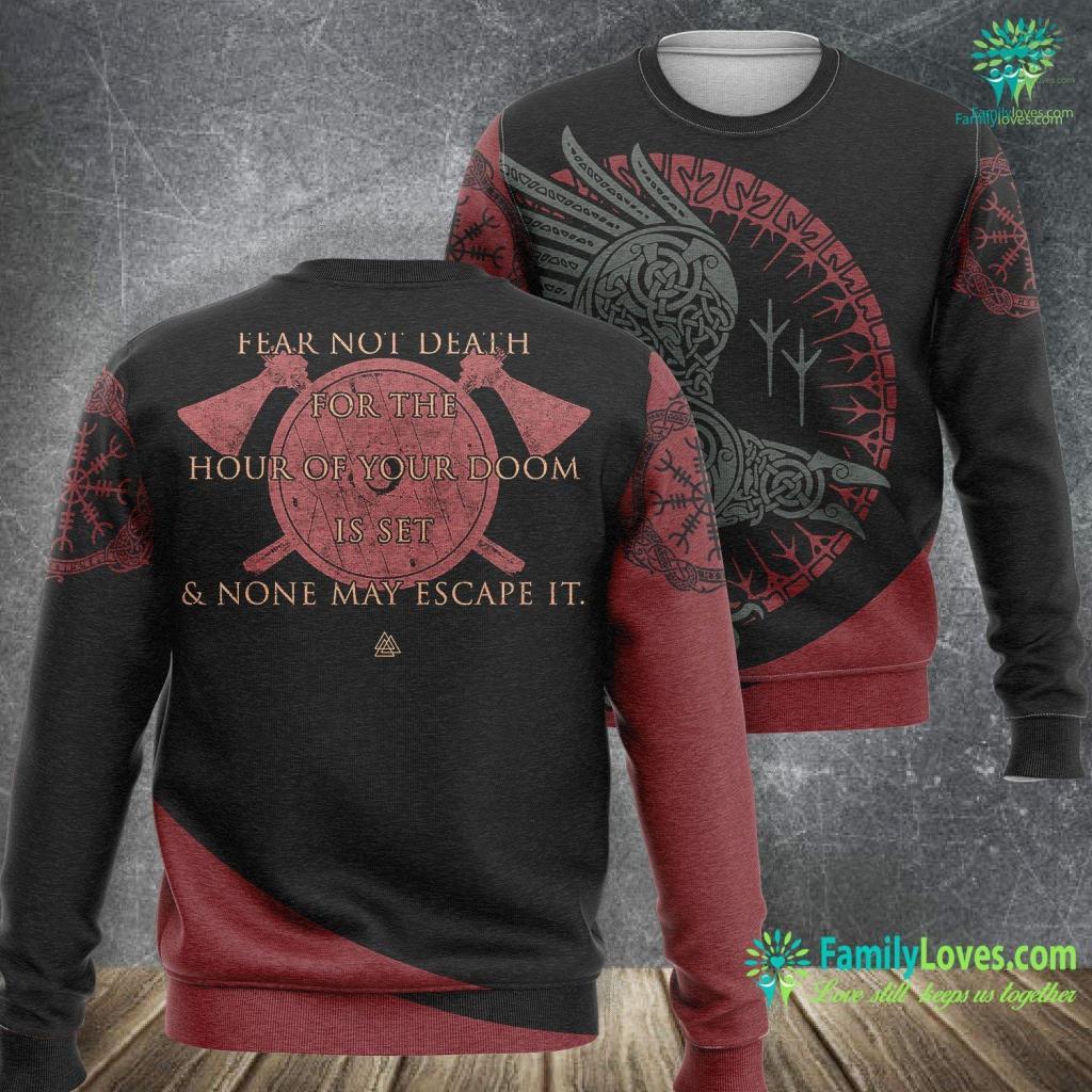 Viking Sword Viking Shield Amp Axe Fear Not Death Volunga Saga Histor Viking Sweatshirt All Over Print Familyloves.com