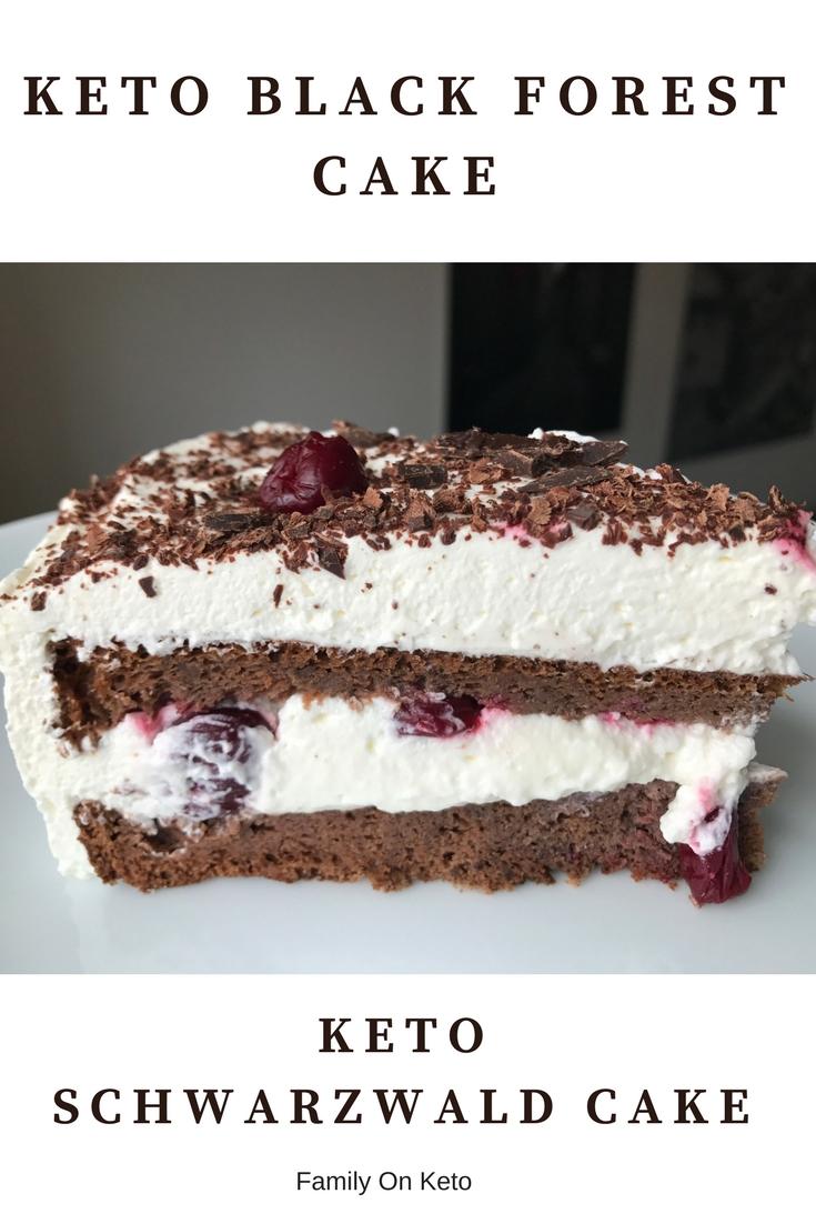 Keto Black Forest Cake Keto Lchf Schwarzwald Cake Family