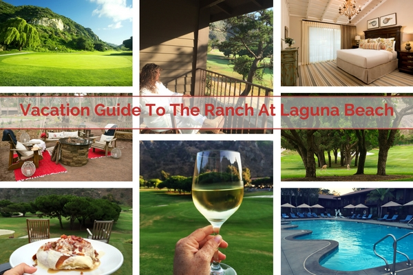 vacation-guide-to-the-ranch-at-laguna-beach