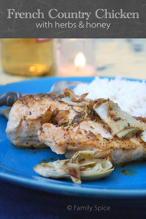 French Country Chicken With Herbs & Honey by FamilySpice.com