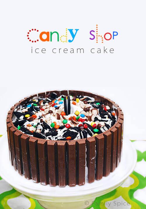 Candy Shop Kit Kat Ice Cream Cake by FamilySpice.com