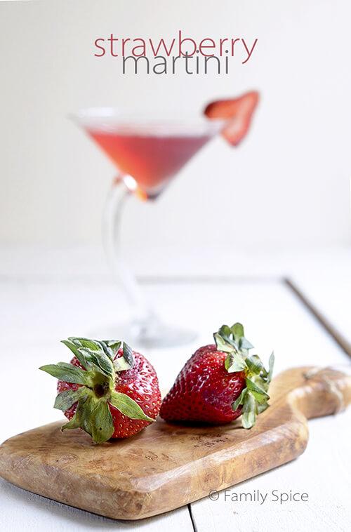 Strawberry Vodka For A Strawberry Martini Family Spice