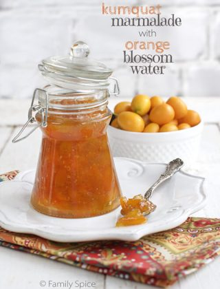 Kumquat Marmalade with Orange Blossom Water
