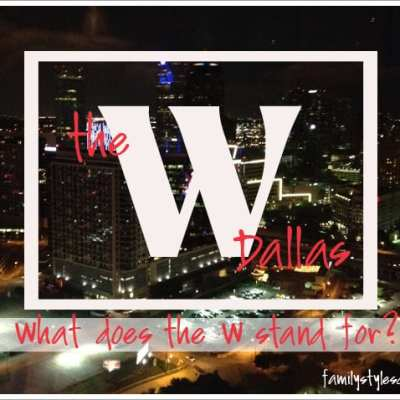 "The W Dallas…What does the ""W"" stand for?"