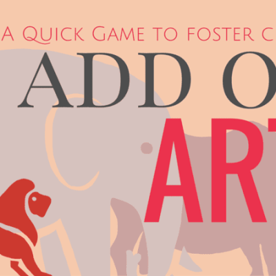 A Quick Game to Foster Creativity: Add on Art