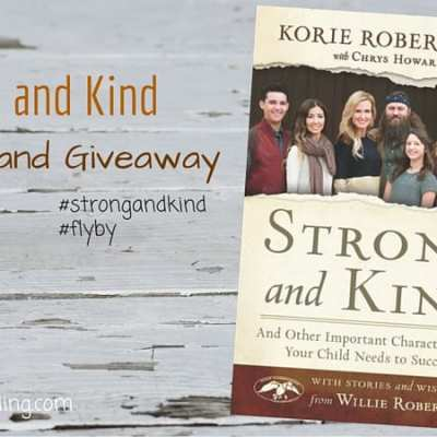 A Vision for Raising Kids With Character: Strong and Kind Review
