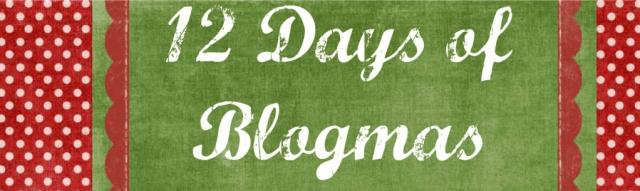 12 days of blogmas3