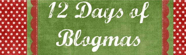 12 days of blogmas3