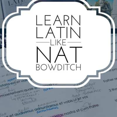 Learning Latin Like Nat Bowditch with Scripture