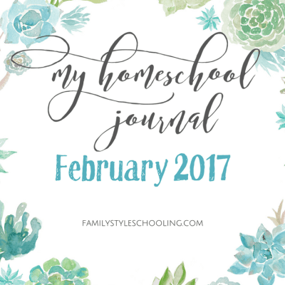 February 2017 Homeschool Mother's Journal