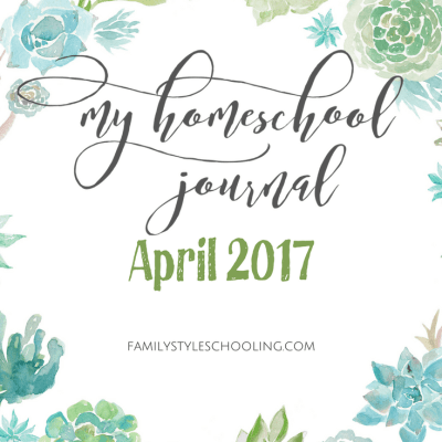 April Homeschool Mother's Journal 2017
