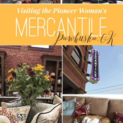 Visiting the Pioneer Woman's Merchantile