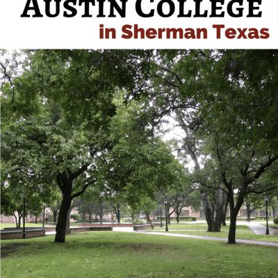 College Visit: Touring Austin College in Sherman, TX