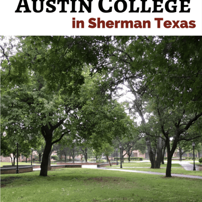 College Visit: Touring Austin College in Sherman, TX