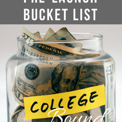 College Bound: Our Pre-Launch Bucket List