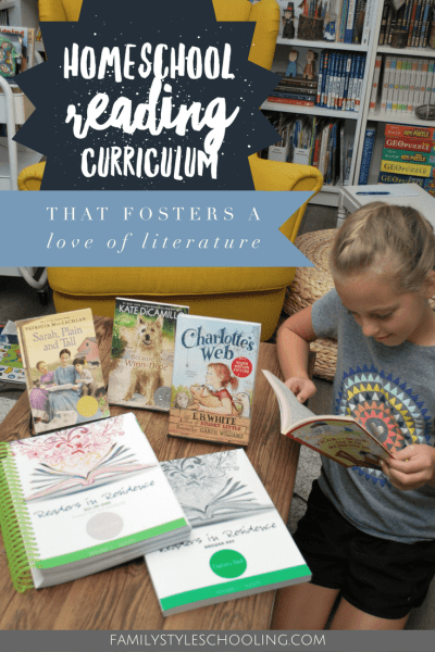 Homeschool Reading Curriculum that Fosters a Love of Literature