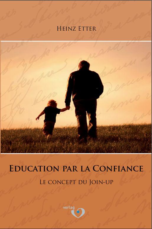 Élever les enfants avec confiance – élever des enfants obéissants peut être simple et efficace Partie 3