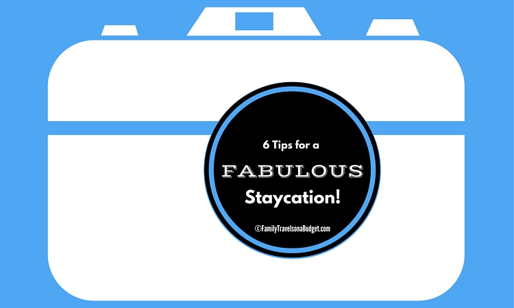 Staycations can be fun!