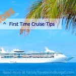 5 More First Time Cruise Tips