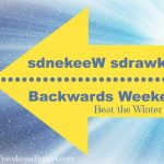 Simple Staycation Idea: Backwards Weekend