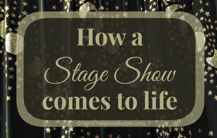 How a stage show comes to life