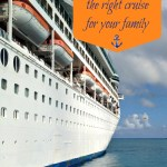 Cruising 101: Choose the right cruise