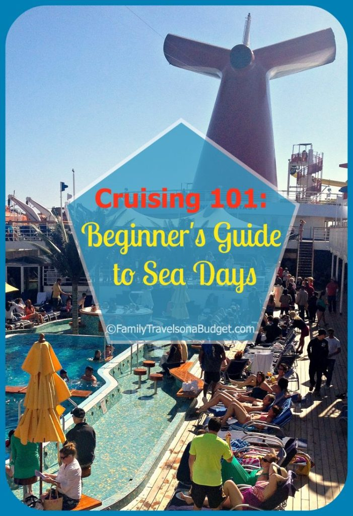 Cruising 101: Beginner's Guide to Sea Days