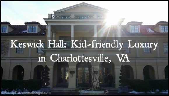 Keswick Hall Kid-friendly Luxury