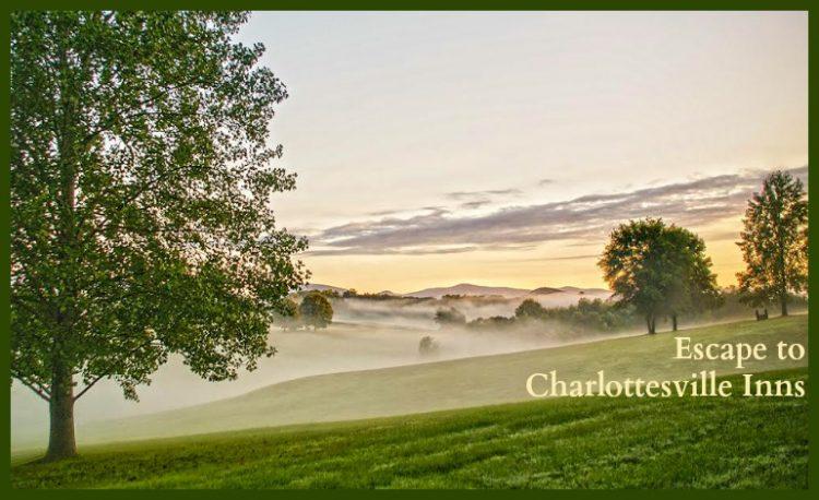 Escape to Charlottesville Inns