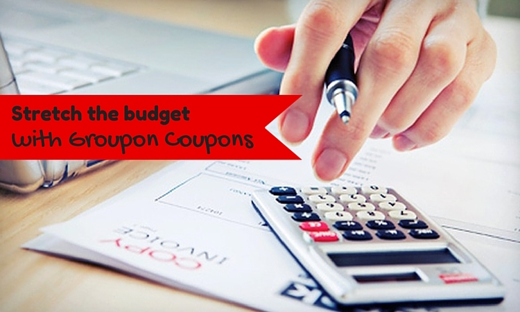 Stretch the budget with Groupon Coupons