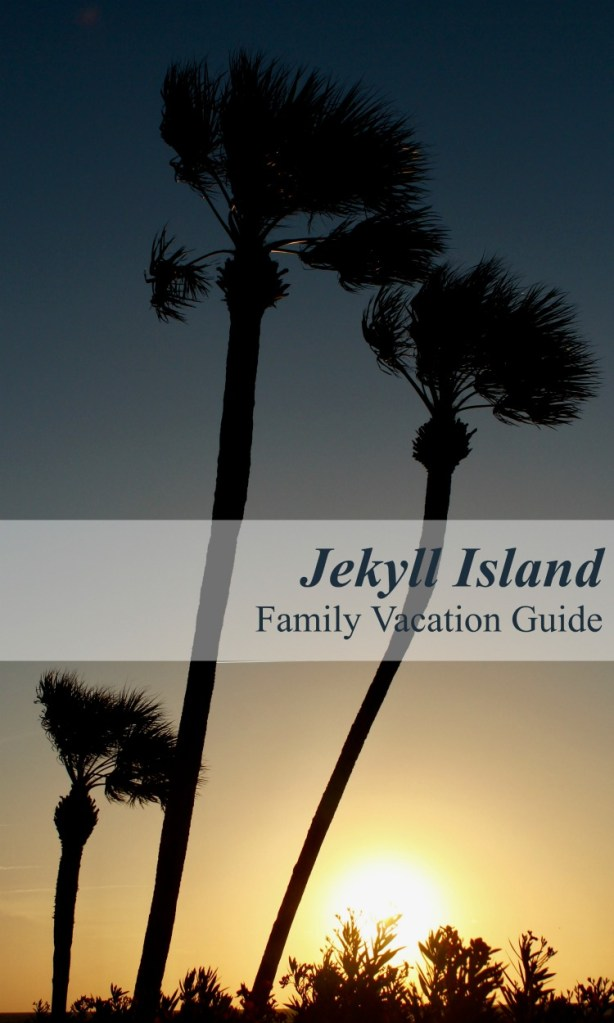 Jekyll Island Family Vacation Guide