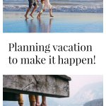 Planning vacation to make it happen!