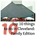 Top 10 things to do in Cleveland: Family edition