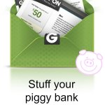 Stuff your piggy bank with Groupon Coupons