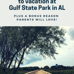10 reasons to vacation at Gulf State Park (+ a bonus!)