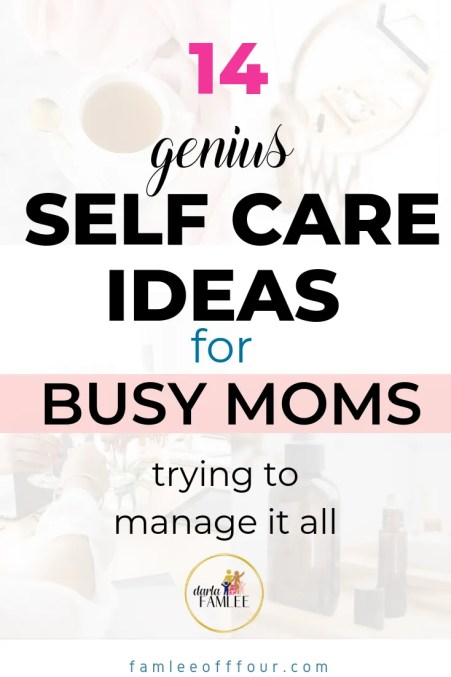 There are those days you can't fiiqure out how to practice self care when you have such a busy life. Click through for realistic self care ideas for moms. SELF CARE IDEAS, SELF CARE TIPS, TSKE CARE OF YOURSELF