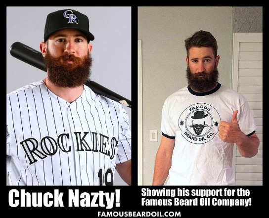 Rockies Chuck Natzy showing his support for The Famous Beard Oil Company!