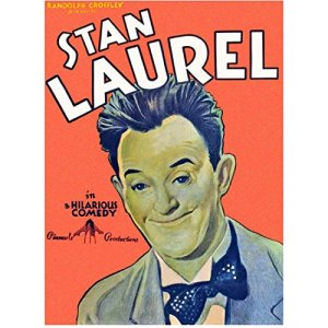"Stan Laurel poster - ""in a hilarious comedy"""