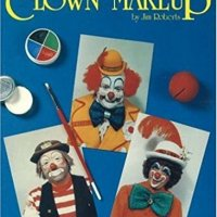 Strutter's Complete Guide to Clown Make-up
