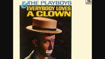 Everybody Loves a Clown - song lyrics