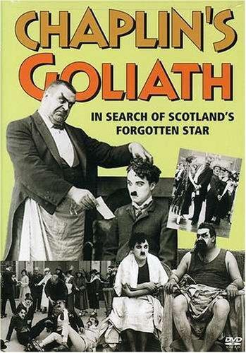Chaplin's Goliath: In Search of Scotland's Forgotten Star (1996)