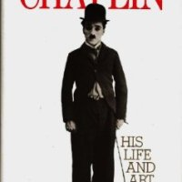 Chaplin: His Life and Art, by David Robinson
